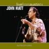 Live from Austin TX John Hiatt