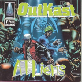 ATLiens by Outkast on Apple Music