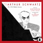 Songs by Arthur Schwartz (Arr. A. Wagner for Voice and Chamber Ensemble)