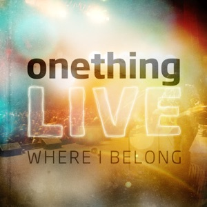 Cory Asbury, Jaye Thomas & Onething Live - Reason to Dance