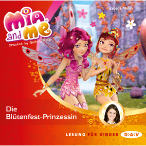 Die Blütenfest-Prinzessin: Mia and Me 9