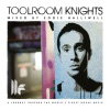 Toolroom Knights (Mixed By Eddie Halliwell)