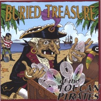 Buried Treasure of the Toucan Pirates by Toucan Pirates on Apple Music