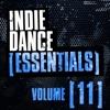 Indie Dance Essentials Vol. 11