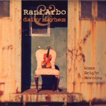 Rani Arbo & daisy mayhem - Will Your House Be Blessed?