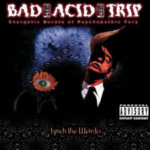 Bad Acid Trip - Kill or Be Killed