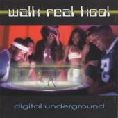 Digital Underground - Walk Real Kool (Radio Friendly Mix)