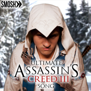 Ultimate Assassins Creed 3 Song - Smosh - Smosh