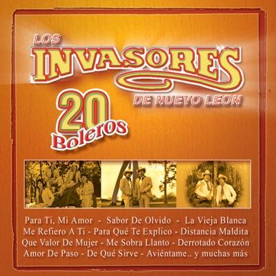 20 Boleros: Los Invasores de Nuevo León - Los Invasores de Nuevo León