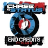 End Credits - Single, Chase & Status