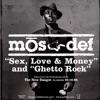 Mos Def Sex, Love & Money / Ghetto Rock - EP