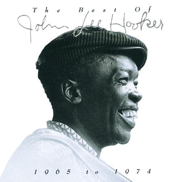 The Best of John Lee Hooker 1965 to 1974