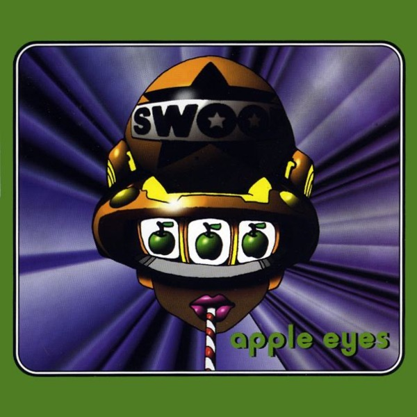 Swoop - Apple Eyes