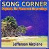Song Corner Jefferson Airplane Remastered