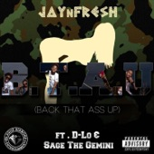 Back That A** Up (feat. D-Lo & Sage the Gemini) - Single