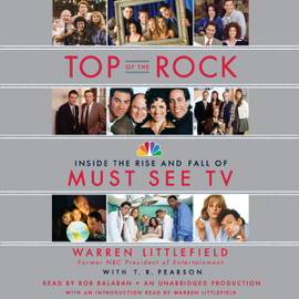 Top of the Rock: Inside the Rise and Fall of Must See TV (Unabridged) audiobook