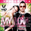 My Love  (feat. Orel) - EP