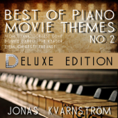 Best of Piano Movie Themes No. 2 (Deluxe Edition With Movie Themes From Titanic, Forrest Gump, Donnie Darko, The Reader, Ziemlich beste Freunde) [Music Inspired By the Film]
