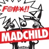 Fuck Madchild - Single, Madchild