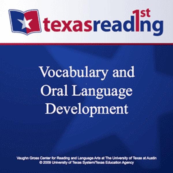 Vocabulary and Oral Language Development