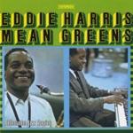 Eddie Harris - Mean Greens (LP Version)