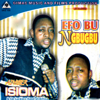 Efo Bu Ngbugbu - Adviser Isioma & The Luckier's Band of Africa