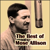 Mose Allison - That's the Stuff You Gotta Watch