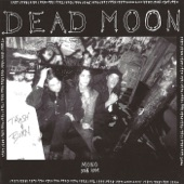 Dead Moon - Out of Reach