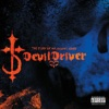 DevilDriver - Before the Hangman's Noose