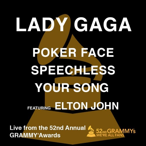 Lady Gaga - Poker Face / Speechless / Your Song (feat. Elton John) [Live from the 52nd Annual Grammy Awards] - Single