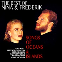 Nina & Frederik - The Best of Nina and Frederik: Songs of Oceans and Islands