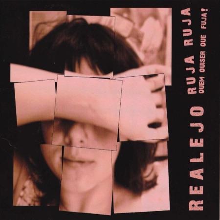 Album 'Ruja Ruja Quem Quizer que Fuja!' - Realejo