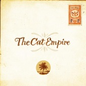 The Cat Empire - Party Started