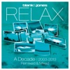 Relax - A Decade 2003-2013 Remixed & Mixed ジャケット写真