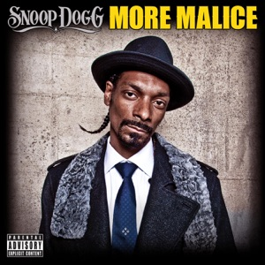 More Malice - Snoop Dogg Snoop Dogg MP3 Download