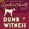 Agatha Christie - Dumb Witness: A Hercule Poirot Mystery (Unabridged) artwork