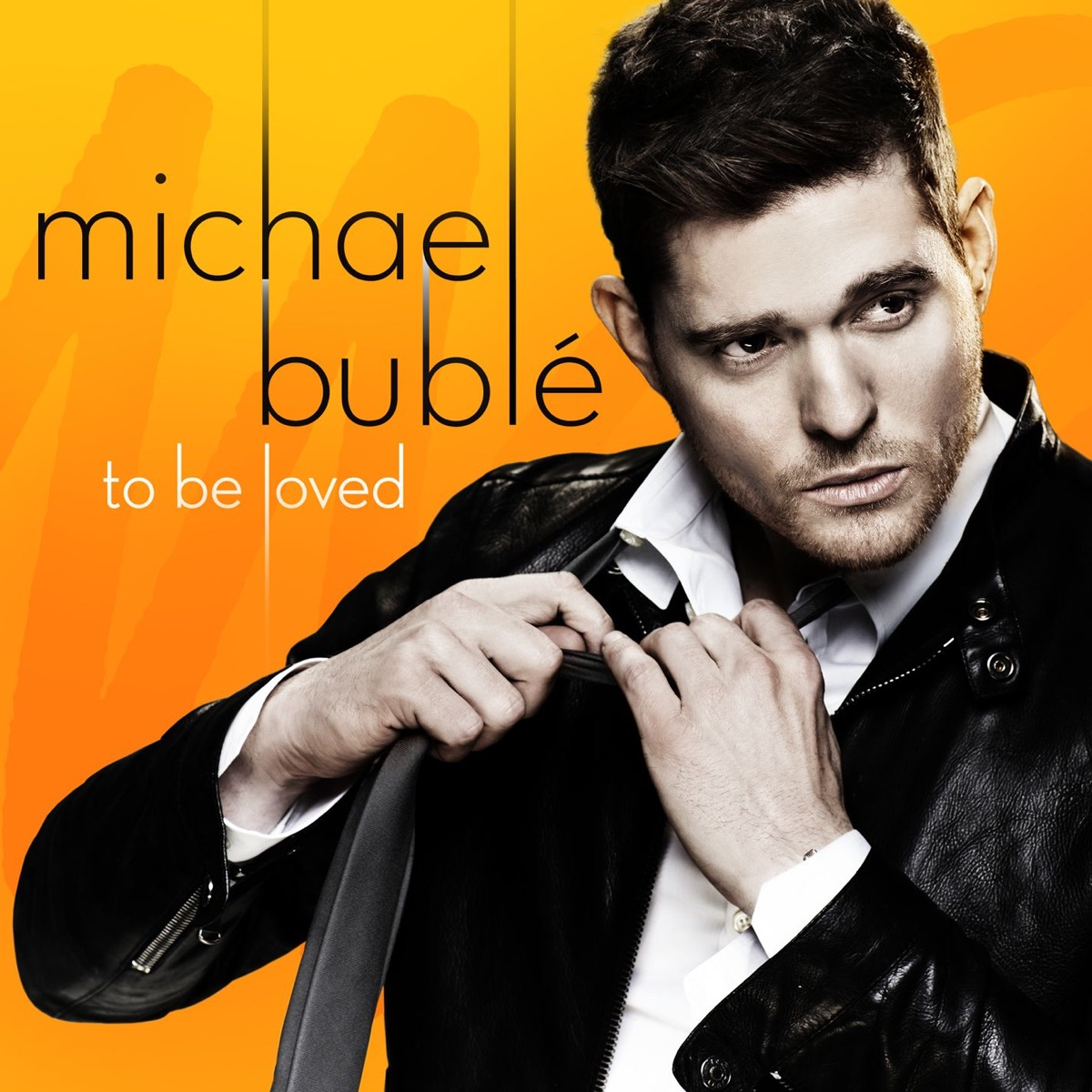 To Be Loved Michael Bublé CD cover