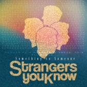 Strangers You Know - Smoke and Mirrors