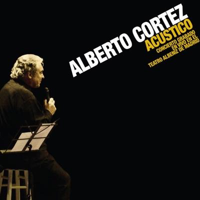 Alberto Cortez - Acústico, Vol. 2 (En Vivo) - Alberto Cortez