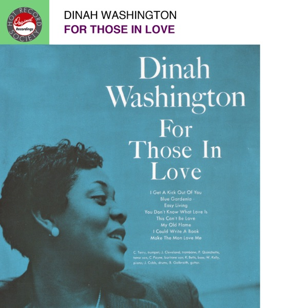 Dinah Washington - This Can't Be Love