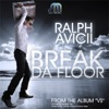 Break da Floor - EP, DJ Ralph & Avicii