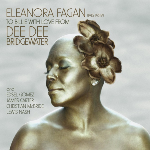 Dee Dee Bridgewater - God Bless The Child