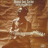 It's Alright (Hound Dog Taylor)