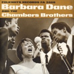 Barbara Dane & The Chambers Brothers - I Am a Weary and a Lonesome Traveller