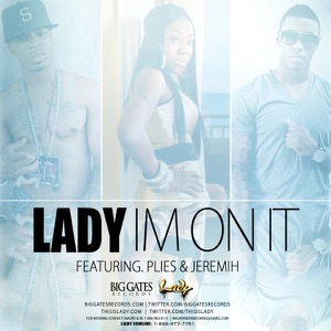 I'm on It (feat. Plies & Jeremih) - Single Mp3 Download