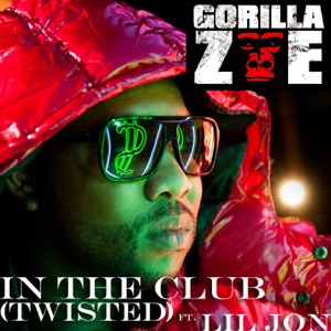 In the Club (Twisted) [feat. Lil Jon] - Single Mp3 Download