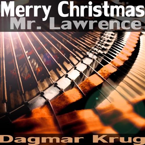 DOWNLOAD MP3: Dagmar Krug - Merry Christmas Mr  Lawrence