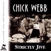 I Want To Be Happy  - Chick Webb