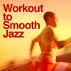 Work Out to Smooth Jazz, Smooth Jazz All Stars