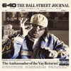 The Ball Street Journal (Deluxe Version), E-40